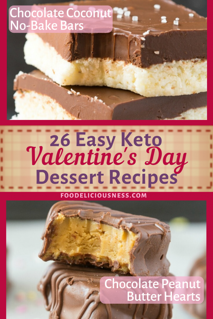 4 Easy Keto Valentines Day Desserts Chocolate Coconut No bake bars Chocolate Peanut butter heart