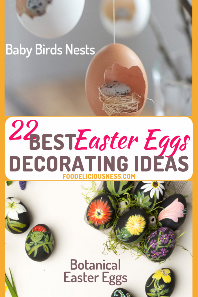 Best Easter Eggs Decorating Ideas baby birds nests and Botanical Easter Eggs