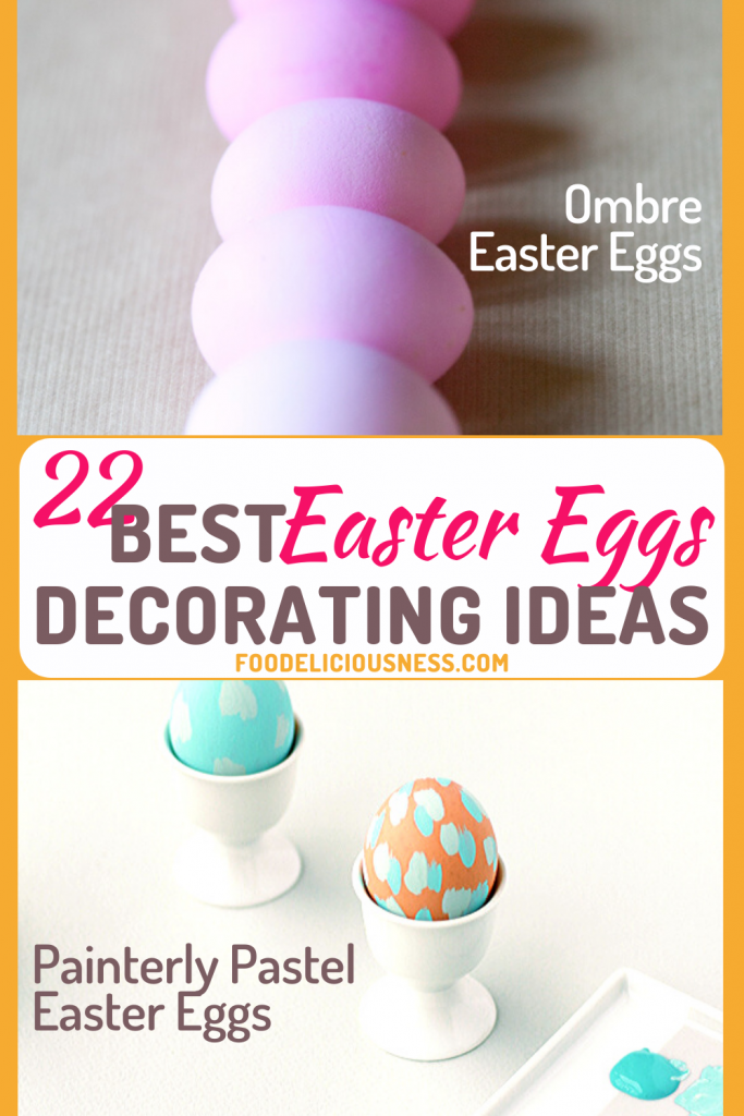 Ombre Easter Eggs and Painterly Pastel Easter Eggs