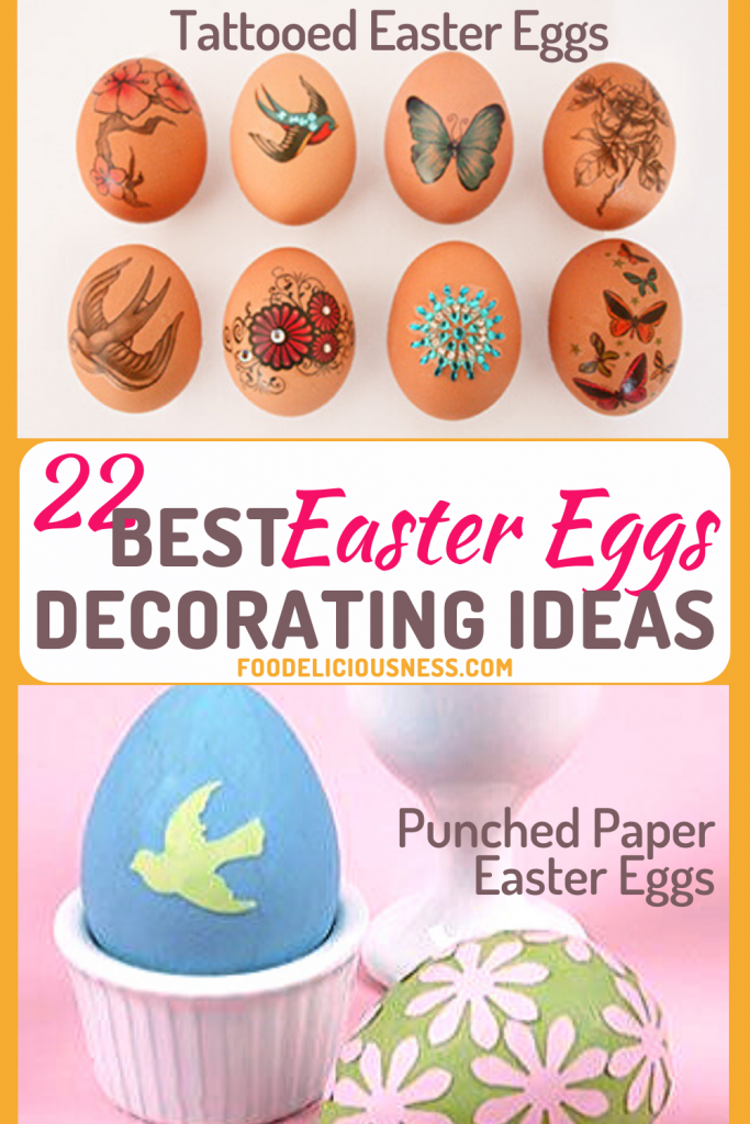 Best Easter Eggs Decorating Ideas Tattooed Easter Eggs and Punched Paper Easter Eggs