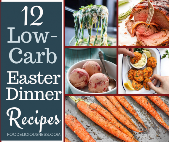 Low Carb Easter Dinner Recipes