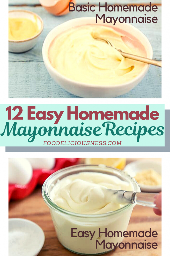Easy Homemade Mayonnaise Recipes Basic and Easy Homemade Mayonnaise