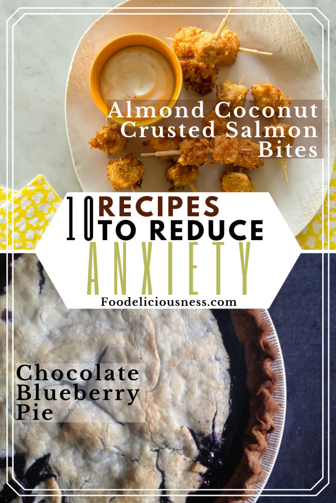 Recipes to Reduce Anxiety Almond Coconut Crusted Salmon Bites and Chocolate Blueberry Pie