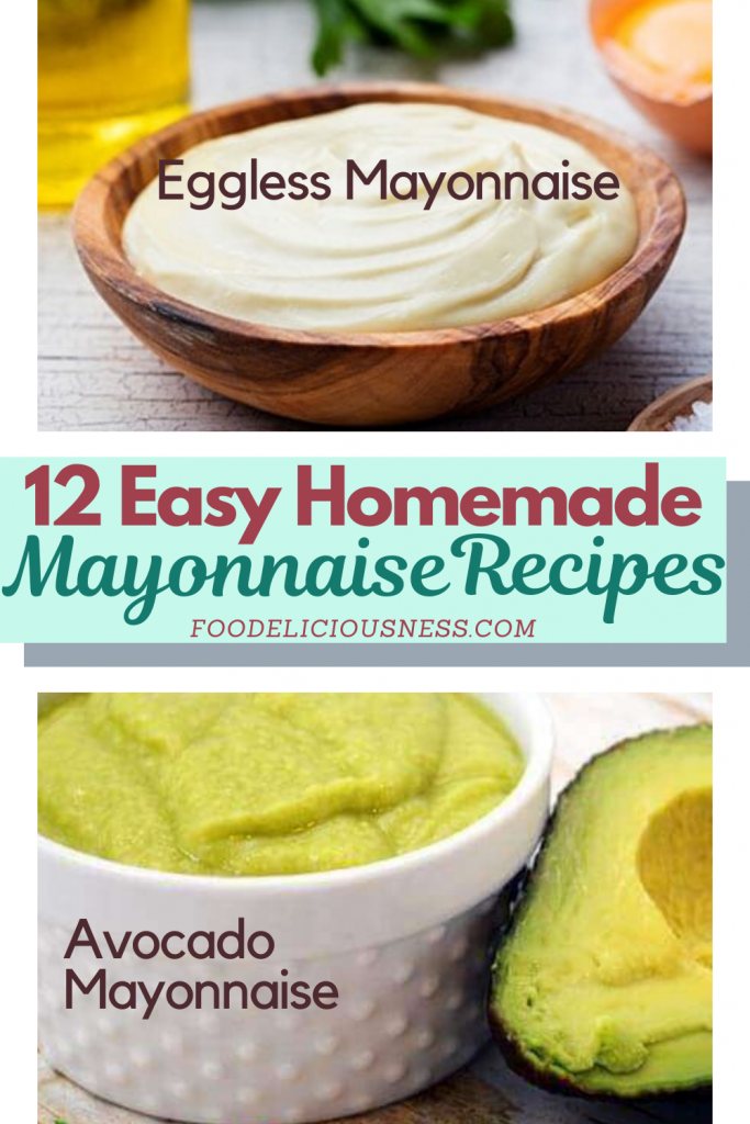Easy Homemade Mayonnaise Recipes Eggless and Avocado Mayonnaise