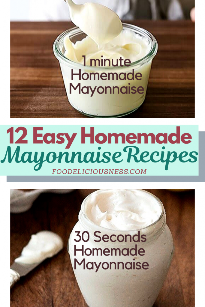 5 1 minute homemade and 30 secs homemade mayonnaise