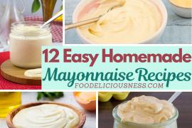 Easy Homemade Mayonnaise Recipes