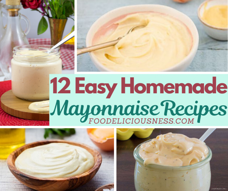 Easy Homemade Mayonnaise Recipes