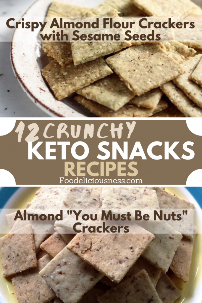crunchy keto snacks recipes Crispy Almond Flour Crackers with Sesame Seeds and Almond You Must Be Nuts Crackers