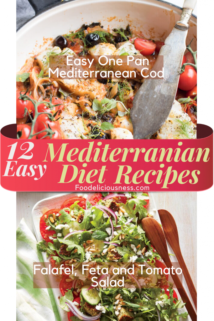 12 Easy Mediterranean Diet Recipes Easy One Pan Mediterranean Cod and Falafel Feta and Tomato Salad