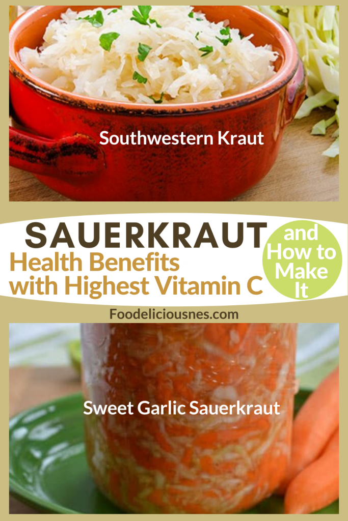 SAUERKRAUT Health benefits with Highest vitamin C Southwestern and Sweet Garlic Sauerkraut
