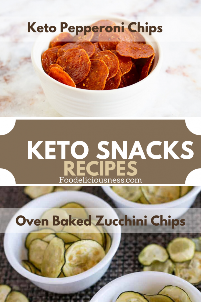 Pepperoni Chips and Oven Baked Zucchini Chips