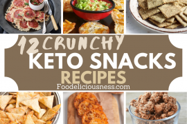Crunchy Keto Snacks Recipes