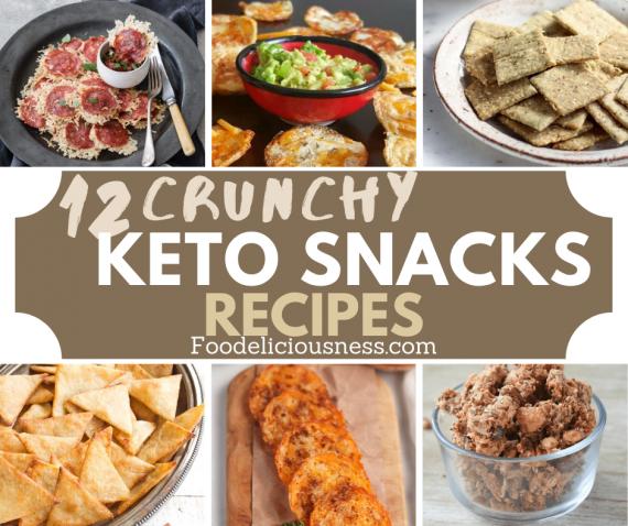 Crunchy Keto Snacks Recipes