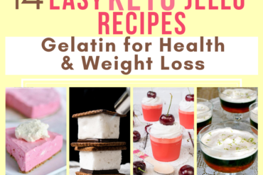 Easy Keto Jello Recipes Gelatin for Health and Weight Loss