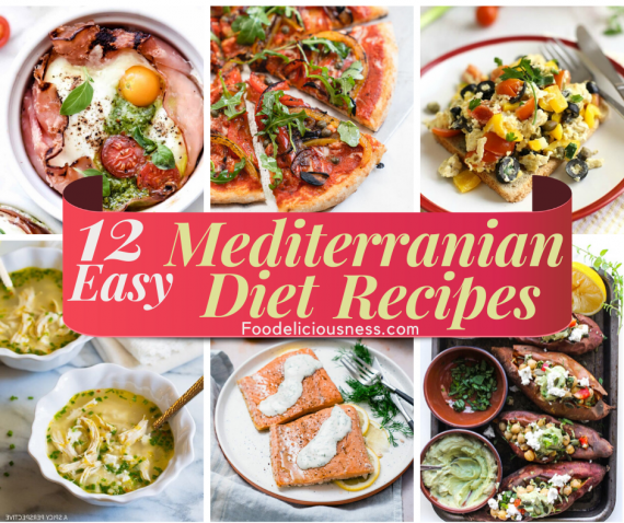 Easy Mediterranean Diet Recipes
