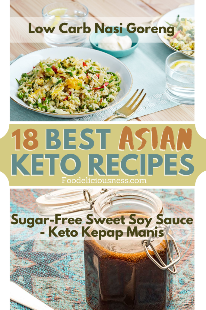 Best Asian Keto Recipes Low Carb Nasi Goreng and Sugar Free Sweet Soy Sauce Keto Kepap Manis