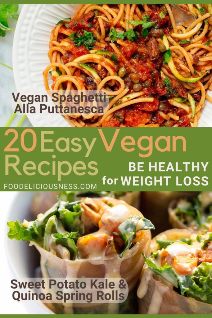 Vegan Spaghetti Alla Puttanesca and Sweet Potato Kale Quinoa Spring Rolls