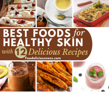 Best Foods for Healthy Skin