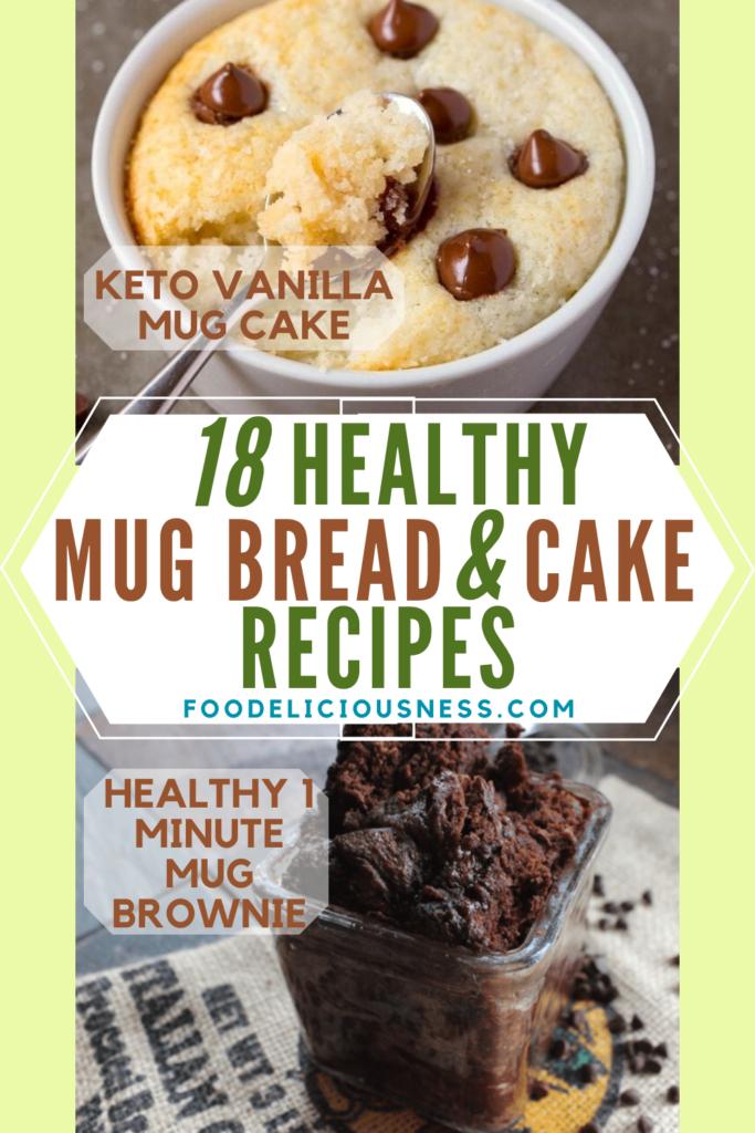 HEALTHY MUG BREAD AND CAKE Recipes Keto Vanilla Mug Cake and Healthy 1 minute Mug Brownie