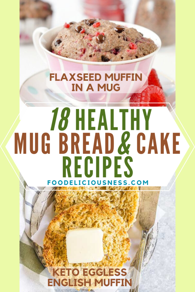 Healthy Mug Bread and Cake Recipes Flaxseed Muffin in a Mug and Keto Eggless English Muffins