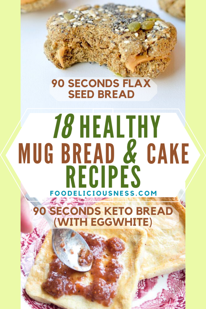 HEALTHY MUG BREAD AND CAKE keto bread with eggwhite and flax seed bread