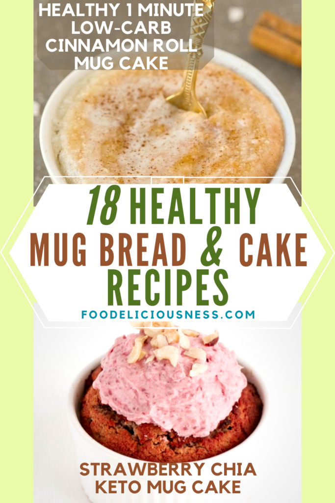 Healthy 1 minute Low carb cinnamon roll mug cake and Strawberry Chia Keto Mug Cake