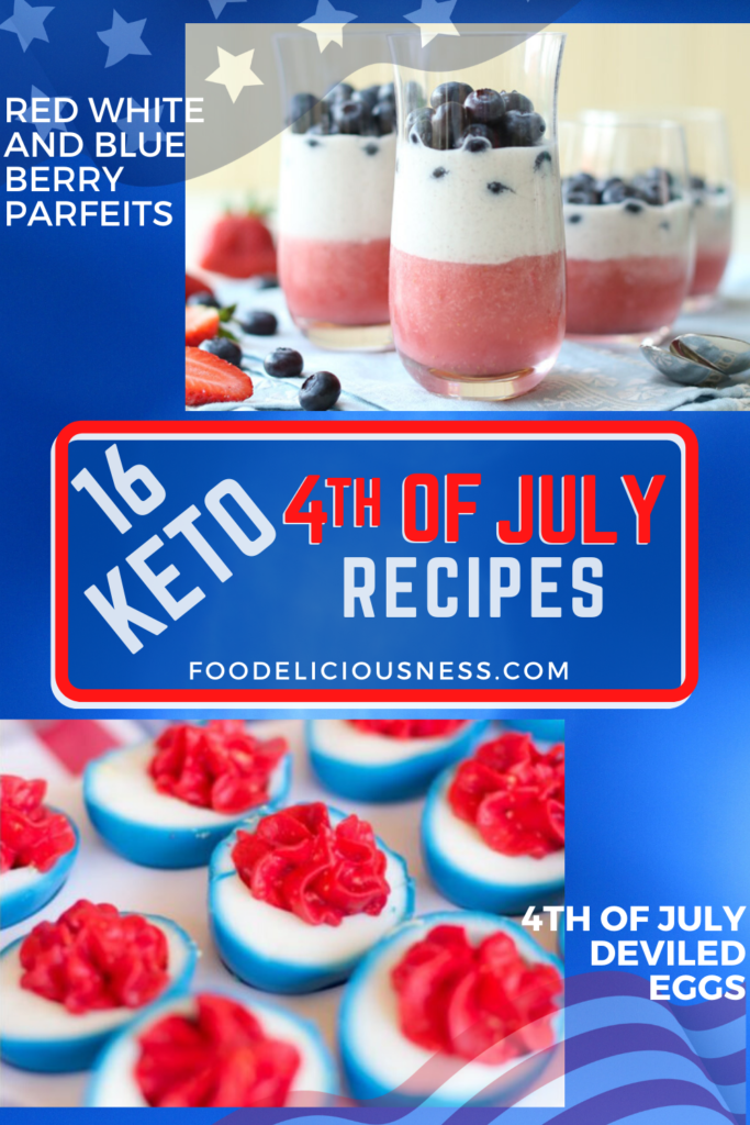 KETO 4TH OF JULY RECIPES Red White and Blue Berry Parfeits and 4th of July Deviled Eggs