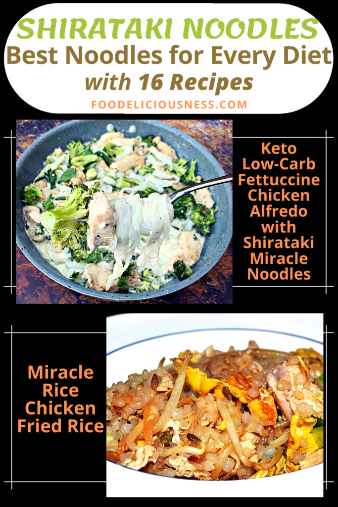 SHIRATAKI NOODLES Keto Low Carb Fettuccine Chicken Alfredo with Shirataki Miracle Noodles and Miracle Rice Chicken Fried Rice
