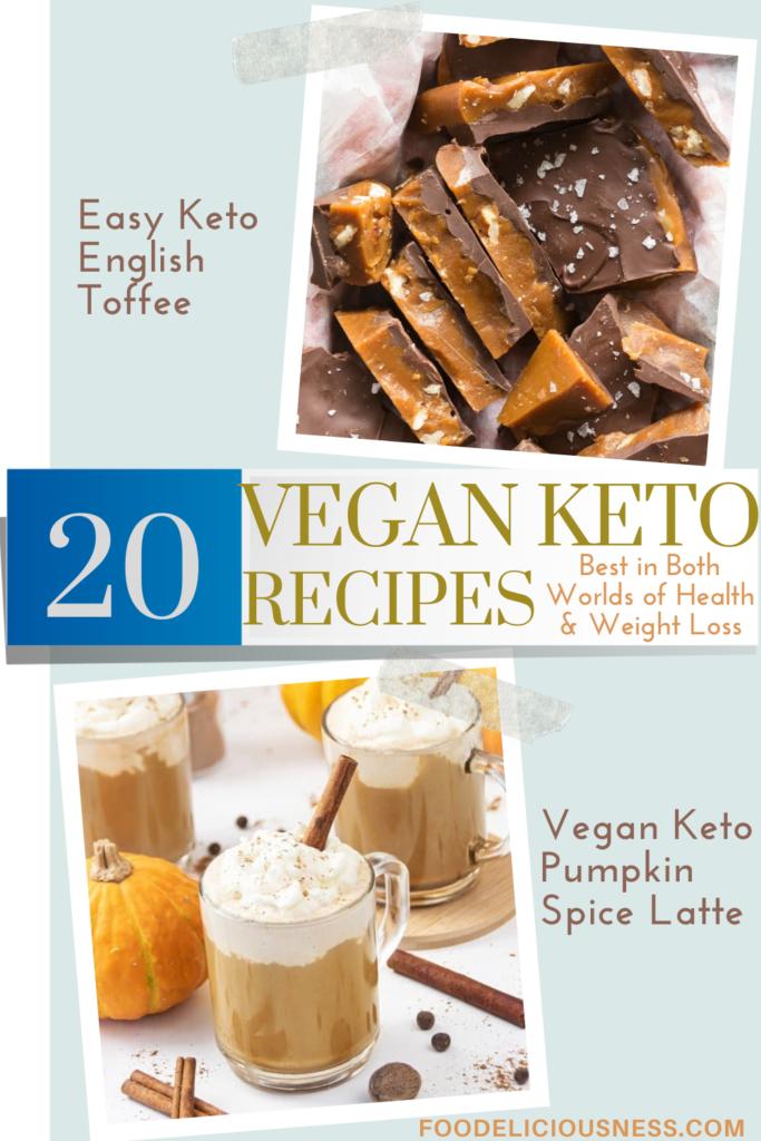 VEGAN KETO RECIPES Easy Keto English Toffee and Vegan Keto Pumpkin Spice Latte