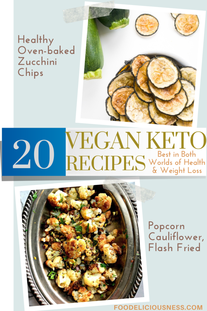 VEGAN KETO RECIPES Healthy Oven baked Zucchini Chips and POPCORN CAULIFLOWER FLASH FRIED
