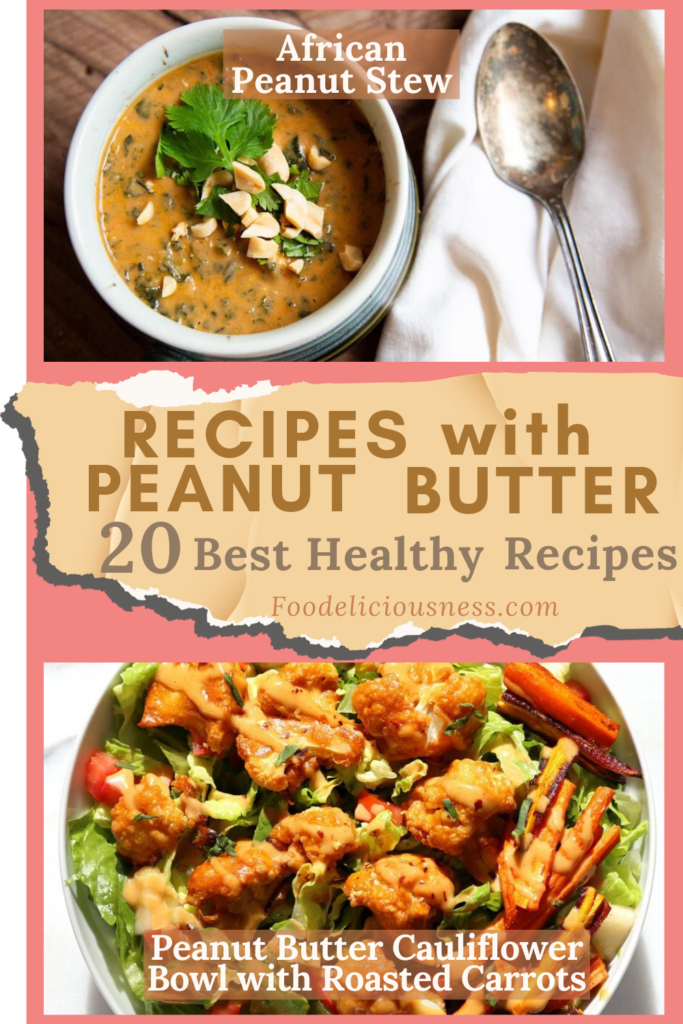 African Peanut Stew and Peanut Butter Cauliflower Bowl with Roasted Carrots