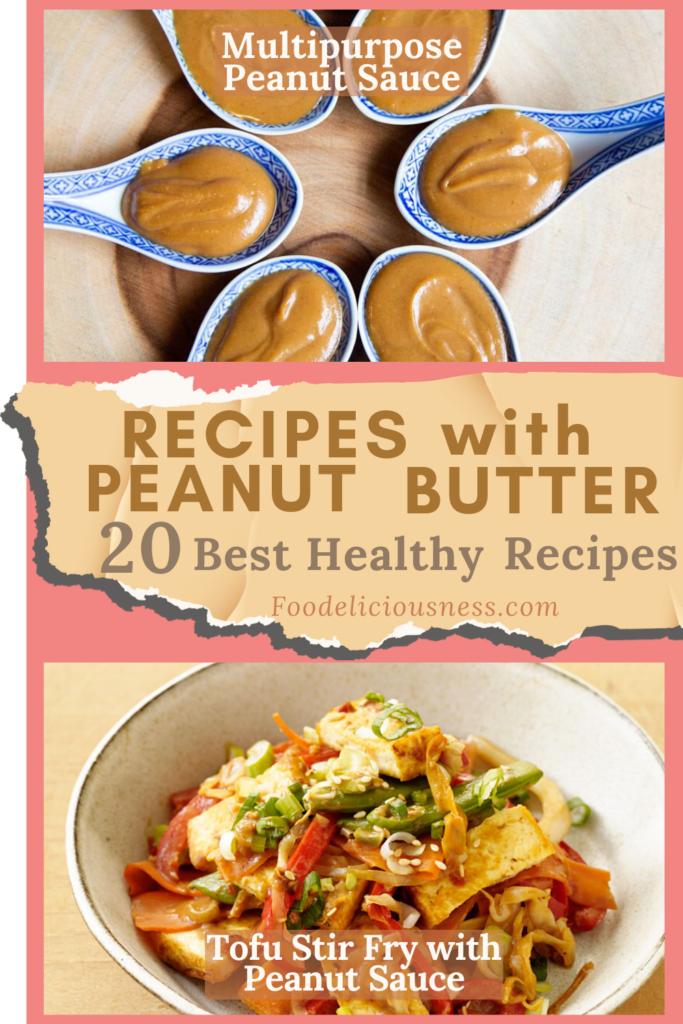 Multipurpose Peanut Sauce and Tofu Stir Fry with Peanut Sauce