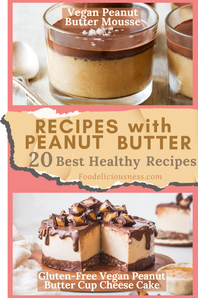 Vegan Peanut Butter Mousse and Gluten Free Vegan Peanut Butter Cup Cheese Cake