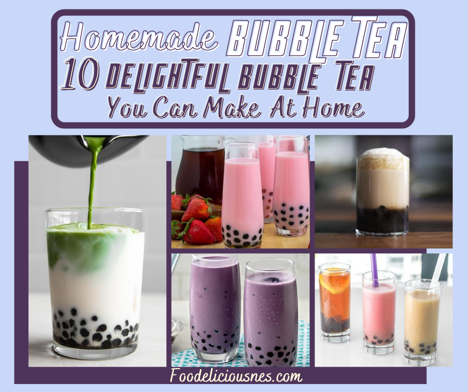 10 Homemade Bubble Tea Recipes