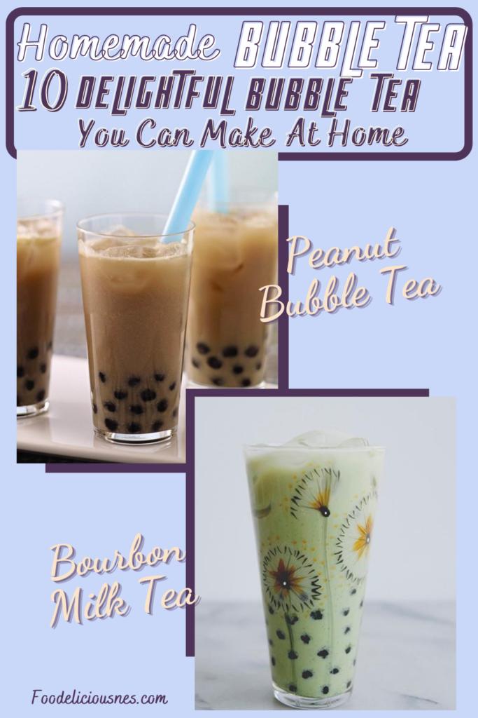 HOMEMADE BUBBLE TEA RECIPES Peanut Bubble Tea and Bourbon Milk Tea