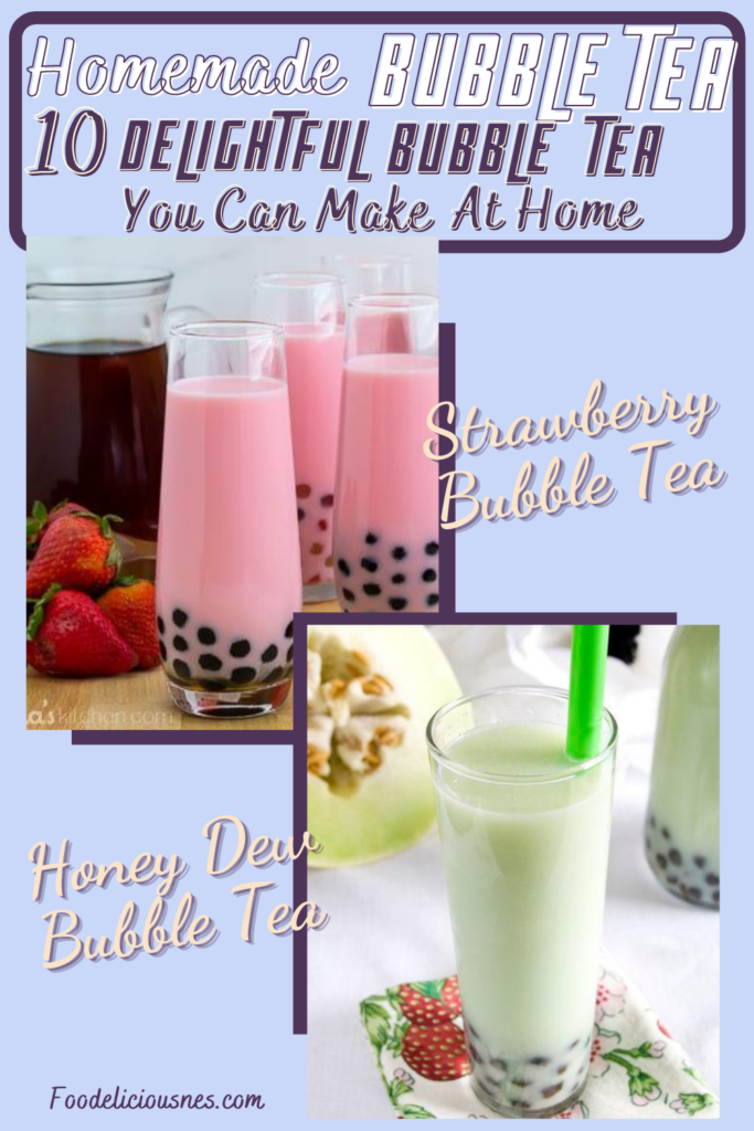 HOMEMADE BUBBLE TEA RECIPES Strawberry Bubble Tea and Honey Dew Bubble Tea