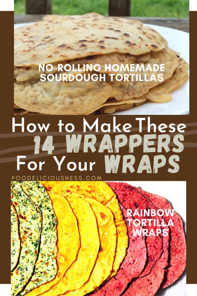 How to make Wrappers No Rolling homemade sourdough tortillas and Rainbow Tortilla wraps 1
