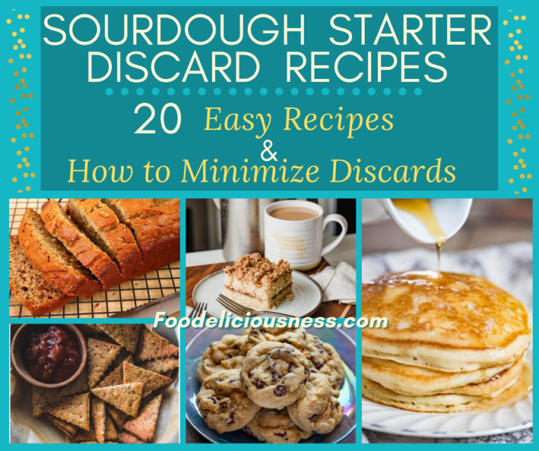 Sourdough Starter Discard Recipes and How to Minimize Discards