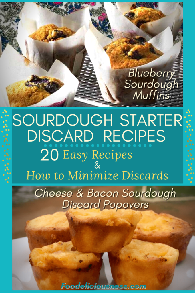 Sourdough Starter Discard Recipes Blueberry Sourdough Muffins and Cheese Bacon Sourdough Discard Popovers