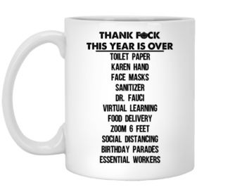 2020 this year is over Funny Quote Coffee Mug