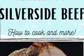 How long it takes to cook silverside beef