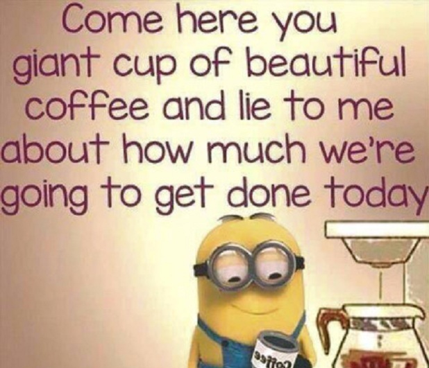 coffe and minions quotes