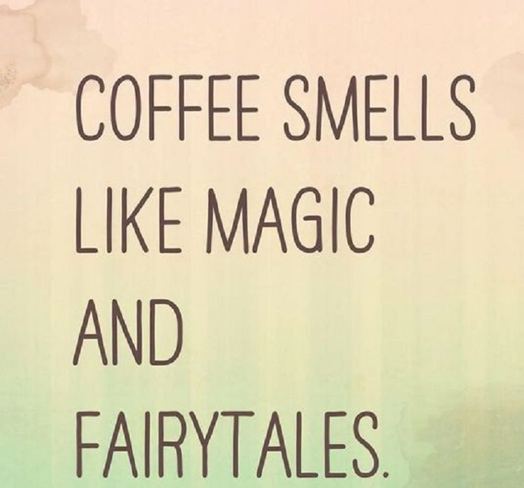 coffe smells quote