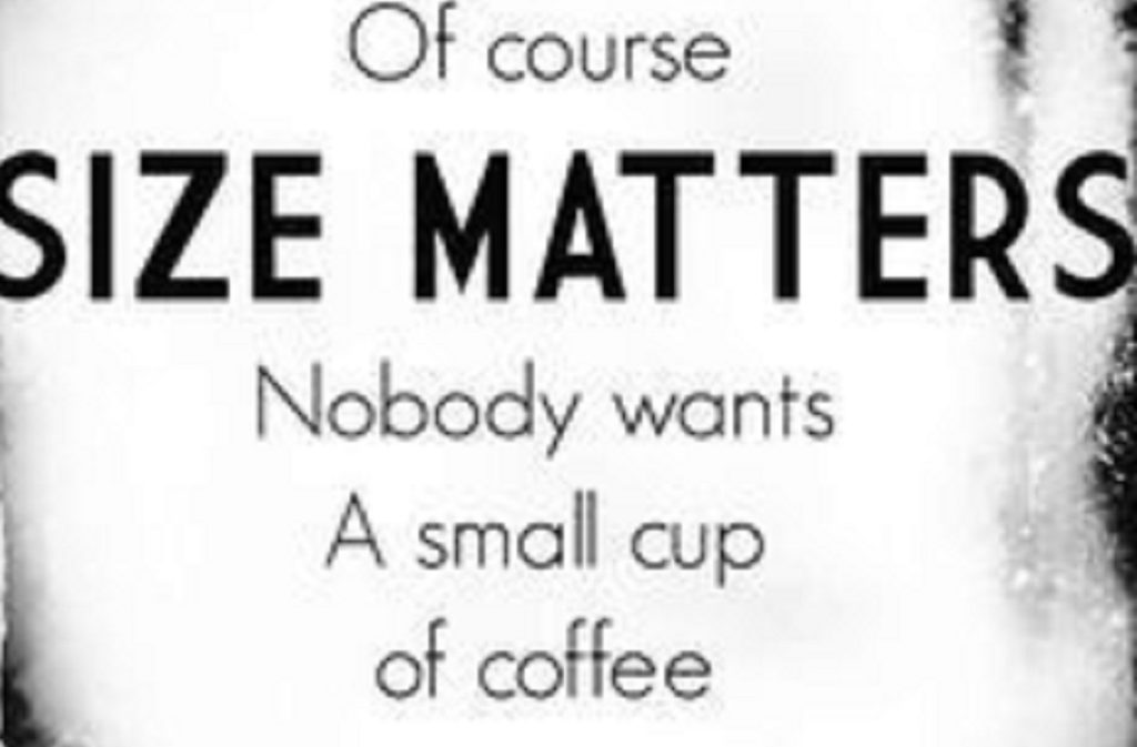 size matters coffee quotes 1
