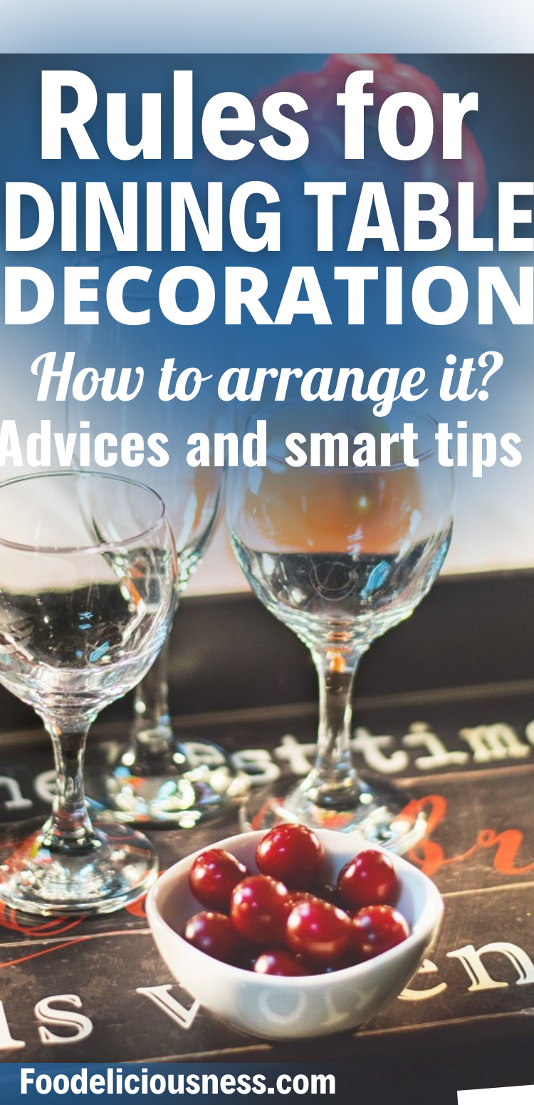 How to arrange dining table for dinner -rules and advices