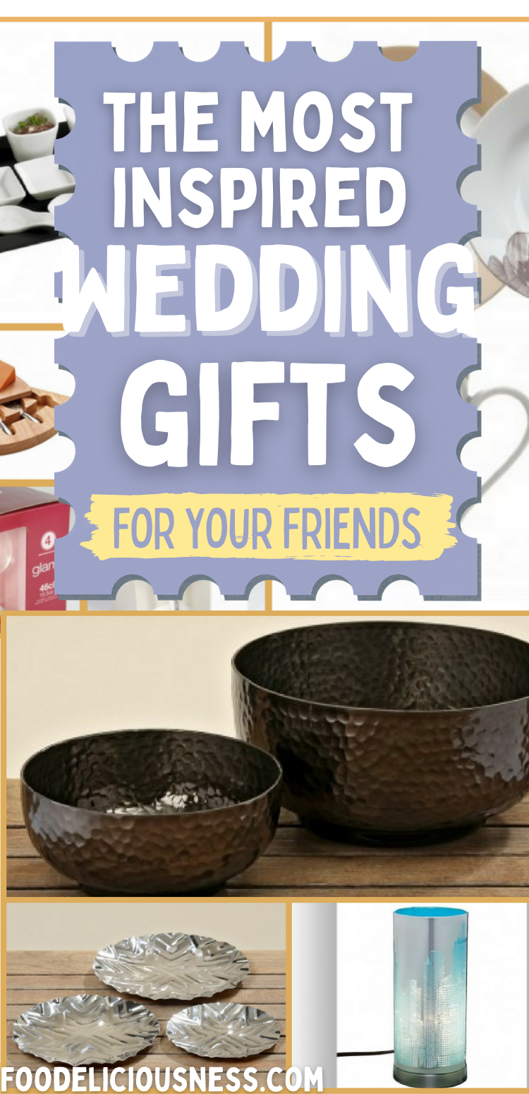 The most inspired wedding gift ideas